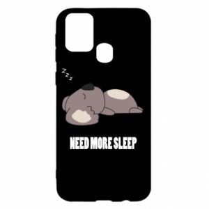 Samsung M31 Case I need more sleep