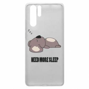Huawei P30 Pro Case I need more sleep