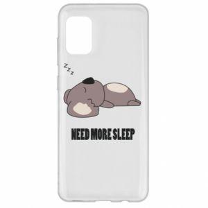 Samsung A31 Case I need more sleep