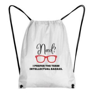 Plecak-worek I prefer the term intellectual badass