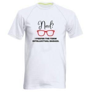 Męska koszulka sportowa I prefer the term intellectual badass