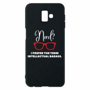 Etui na Samsung J6 Plus 2018 I prefer the term intellectual badass