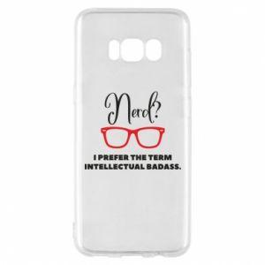 Etui na Samsung S8 I prefer the term intellectual badass
