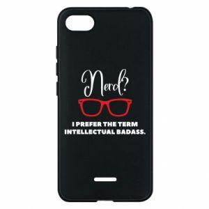 Etui na Xiaomi Redmi 6A I prefer the term intellectual badass