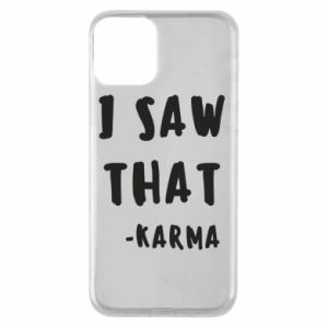 Etui na iPhone 11 I saw that. - Karma