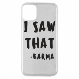 Etui na iPhone 11 Pro I saw that. - Karma