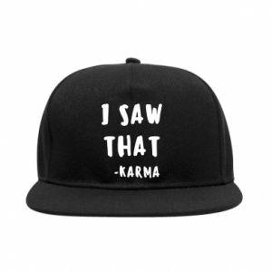 Snapback I saw that. - Karma