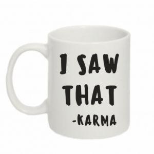 Kubek 330ml I saw that. - Karma