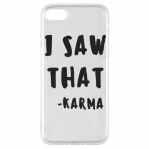 Etui na iPhone 7 I saw that. - Karma