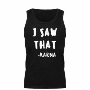 Męska koszulka I saw that. - Karma