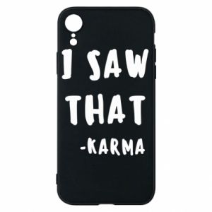 Etui na iPhone XR I saw that. - Karma