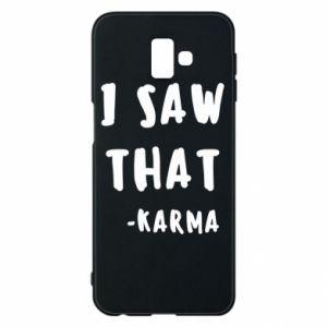Etui na Samsung J6 Plus 2018 I saw that. - Karma