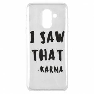 Etui na Samsung A6+ 2018 I saw that. - Karma