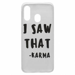Etui na Samsung A40 I saw that. - Karma
