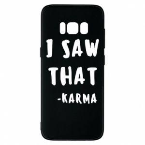Etui na Samsung S8 I saw that. - Karma