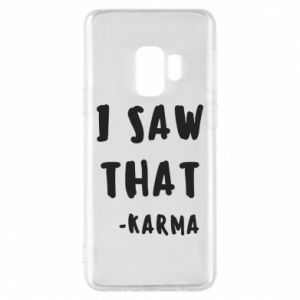 Etui na Samsung S9 I saw that. - Karma