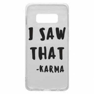 Etui na Samsung S10e I saw that. - Karma
