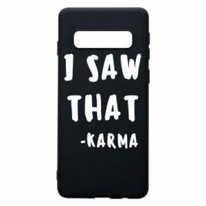 Etui na Samsung S10 I saw that. - Karma