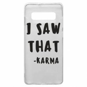 Etui na Samsung S10+ I saw that. - Karma