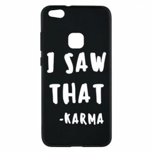 Etui na Huawei P10 Lite I saw that. - Karma