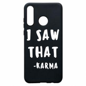 Etui na Huawei P30 Lite I saw that. - Karma