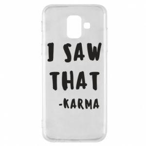 Etui na Samsung A6 2018 I saw that. - Karma