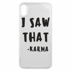 Etui na iPhone Xs Max I saw that. - Karma