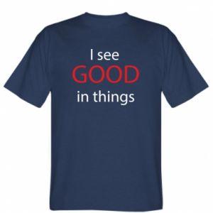 Koszulka męska I see good in things