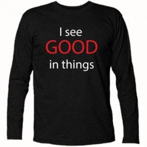 Koszulka z długim rękawem I see good in things