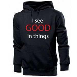 Męska bluza z kapturem I see good in things