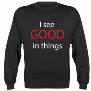 Bluza (raglan) I see good in things