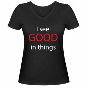 Damska koszulka V-neck I see good in things