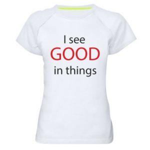 Damska koszulka sportowa I see good in things