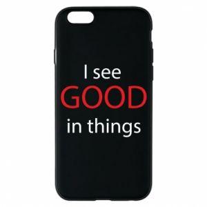 Etui na iPhone 6/6S I see good in things