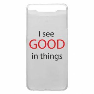 Etui na Samsung A80 I see good in things