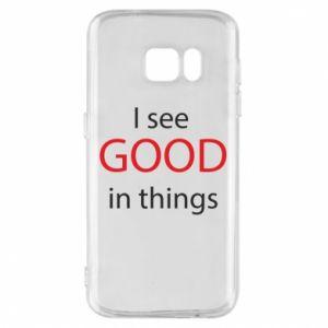 Etui na Samsung S7 I see good in things