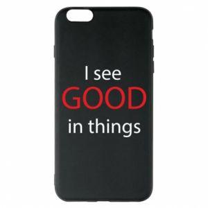Etui na iPhone 6 Plus/6S Plus I see good in things