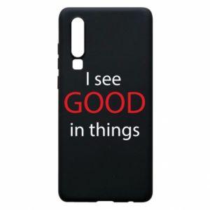 Etui na Huawei P30 I see good in things