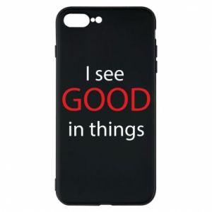 Etui na iPhone 7 Plus I see good in things