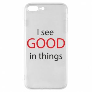 Etui na iPhone 8 Plus I see good in things