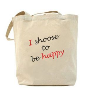 Torba I shoose to be happy