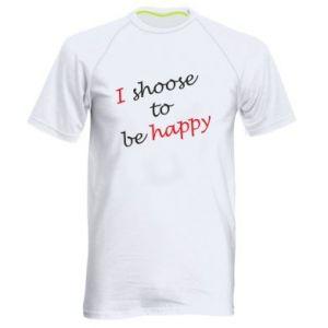 Męska koszulka sportowa I shoose to be happy