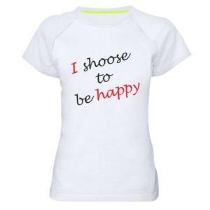 Damska koszulka sportowa I shoose to be happy