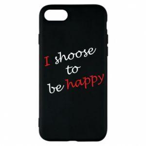 Etui na iPhone 7 I shoose to be happy