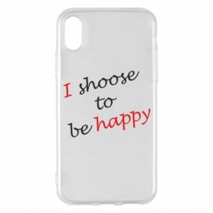 Etui na iPhone X/Xs I shoose to be happy