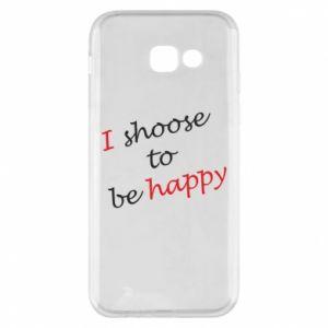Etui na Samsung A5 2017 I shoose to be happy
