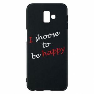 Etui na Samsung J6 Plus 2018 I shoose to be happy