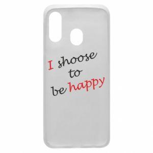 Etui na Samsung A40 I shoose to be happy