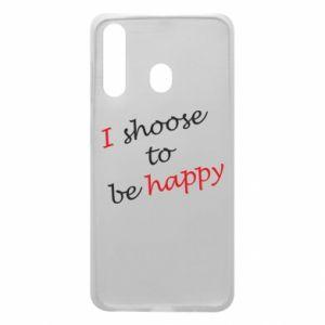 Etui na Samsung A60 I shoose to be happy