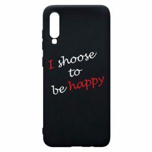 Etui na Samsung A70 I shoose to be happy